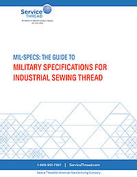 The Guide to Military Specifications For Industrial Sewing Thread